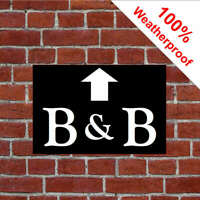 B&B sign with up pointing straight on arrow sign 9485WBK Durable & weatherproof