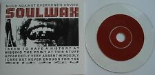 SOULWAX  __  MUCH AGAINST EVERYONE`S ADVICE  __  2 Track CD  PLAY IT AGAIN SAM