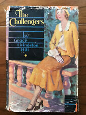 The Challengers, by Grace Livingston Hill-1932-1st Ed. Antq. H/C Book w/ Rare DJ