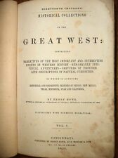 1852 NARRATIVES OF GREAT WEST AMERICAN FRONTIER WESTERN EXPLORATION HISTORY