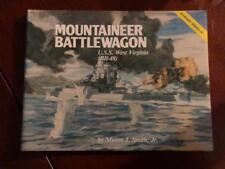 Mountaineer Battlewagon- U.S.S. West Virginia- M.Smith, JR.- Paper Back