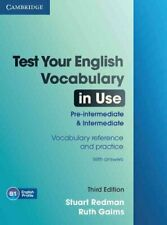 Test Your English Vocabulary in Use Pre-intermediate and Interm... 9780521149907