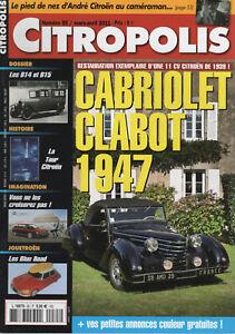 CITROPOLIS 85 DOSSIER CITROEN B14 B15 1926 28 TRACTION 11 AL CABRIOLET CLABOT 47