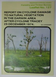 REPORT ON CYCLONE DAMAGE TO NATURAL VEGETATION IN DARWIN AREA AFTER CYCLONE TRAC
