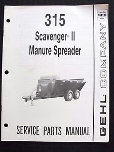 GENUINE GEHL 315 SERIES SCAVENGER II MANURE SPREADER PARTS MANUAL