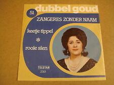 45T SINGLE TELSTAR DUBBEL GOUD / ZANGERES ZONDER NAAM - KEETJE TIPPEL