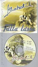 CD--BLUATSCHINK -- - SINGLE -- FALLA LASSA