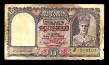 Rs10/- British India KING GEORGE VI ISSUE Signed By C.D DESHMUKH BURMA OVERPRINT