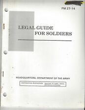 Legal Guide for the Soldier FM 27-14 July 1986 Dept. of the  Army ~ f87
