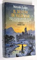 Mercedes Lackey IL DESTINO DI VALDEMAR 1988 Editrice Nord FANTACOLLANA SIGILLATO