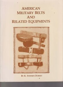 AMERICAN MILITARY BELTS AND RELATED EQUIPMENTS