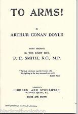 ARTHUR CONAN DOYLE TO ARMS! FIRST WORLD WAR RECRUITING PROPOGANDA BOOKLET. WW1