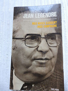 JEAN LEGENDRE MES NOCES D'ARGENT AVEC COMPIEGNE