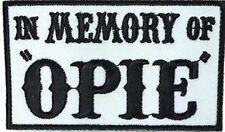 "Patch Squad Men's in Memory of Opie Biker Patch 3""x 2"""