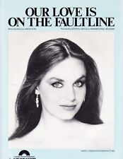 """CRYSTAL GAYLE """"OUR LOVE IS ON THE FAULTLINE"""" SHEET MUSIC-PIANO/VOCAL/CHORDS-NEW!"""
