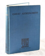 GREAT ASTRONOMERS BY SIR ROBERT S. BALL FOR CIRCULATION IN INDIA & THE COLONIES