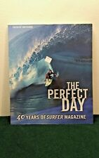 Perfect Day : 40 Years of Surfer Magazine by Surfer Magazine Staff 2003 NEW (M4)