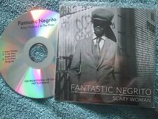 Fantastic Negrito ‎–Scary Woman / In The Pines  Promo CD Single