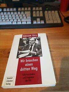 Gregor Gysi -Wir brauchen einen dritten Weg Selbstverständnis & Programm der PDS