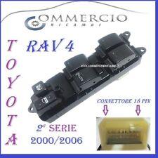 Pulsantiera Toyota Rav 4 IV 2ª serie 2000 / 2006 18 pin NUOVA 4 vetri elettrici