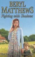 Fighting with Shadows By Beryl Matthews. 9780141019581