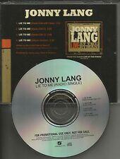 JONNY LANG Lie to me 4TRX w/ RARE LIVE EDITS PROMO DJ CD single 2010 USA Johnny