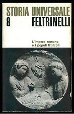 MILLAR L'IMPERO ROMANO E POPOLI LIMITROFI  FELTRINELLI 1968 STORIA UNIVERSALE 8