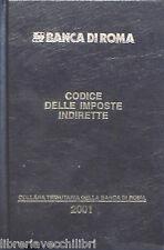 CODICE DELL IMPOSIZIONE IMMOBILIARE 2001 Giuridica Economia Diritto Banca Roma