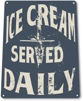 Ice Cream Served Daily Kitchen Cottage Farm Rustic Metal Ice Cream Metal Sign