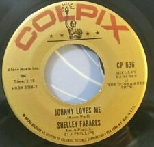Shelley Fabares Colpix 636 JOHNNY LOVES ME (GREAT ROCK N ROLL 45) PLAYS GREAT!