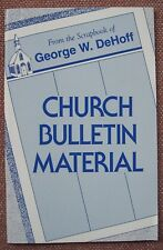 Church Bulletin Material ~ George W Dehoff ~ Church Of Christ - PB