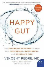 Happy Gut: The Cleansing Program to Help You Lose Weight, Gain Energy, and Elimi