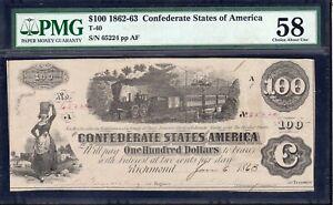 T-40 1862 $100 CONFEDERATE TRAIN NOTE  PMG 58 *CIVIL WAR MONEY* 65224