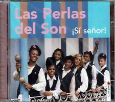 Las Perlas del Son  Si Senor     BRAND  NEW SEALED  CD