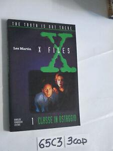 Les Martin X FILES 1 CLASSE IN OSTAGGIO (65C3)