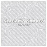 ALABAMA SHAKES - BOYS & GIRLS NEW VINYL RECORD