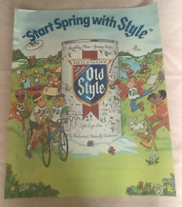 """Vintage Old Style Beer Poster - G. Heileman's - """"Spring With Style"""""""