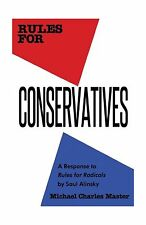 Rules for Conservatives: A Response to Rules for Radicals by Sa... Free Shipping