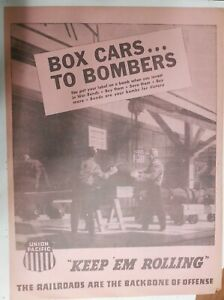 Union Pacific Ad: Box Cars To Bombers ! from 1940's Size: 15 x 22 inches