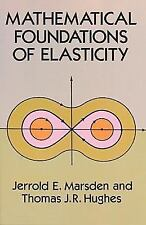 Mathematical Foundations of Elasticity Dover Civil and Mechanical Engineering