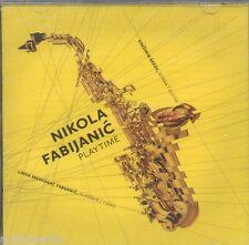 NIKOLA FABIJANIC CD Saxophone Playtime 2013 Glasovir Guitar Kresimir Bedek piano