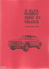 Alfa Romeo 2000 GT Veloce Instruction Book - 1971 model owners handbook *NEW