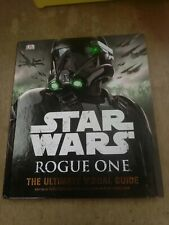 Star Wars Rogue One The Ultimate Visual Guide by  Pablo Hidalgo B153
