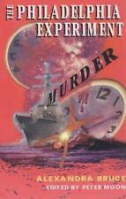 The Philadelphia Experiment Murder by Alexandra Bruce (1999, Paperback)