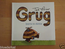 TED PRIOR - GRUG LEARNS TO DANCE  *NEW*