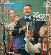 JOHN WOODHOUSE & HIS MAGIC ACCORDEON - WOODHOUSE IN VIENNA -  LP