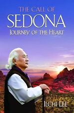 CALL of SEDONA AZ Journey of the Heart Ilchi Lee Vortex New Age Nature Spirit