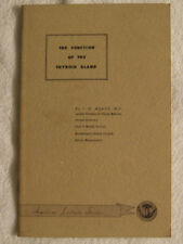The Function of the Thyroid Gland- J.H. Means- American Lecture Series (1949)