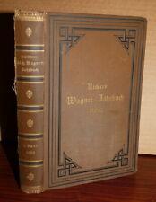 1886 orig Richard Wagner-Jahrbuch, Kurichner, in German, bio/biblio Vol. 1