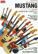 """""""THE AUTHORITY OF FENDER MUSTANG""""JAPAN ULTIMATE BOOK RENEWAL VERSION"""